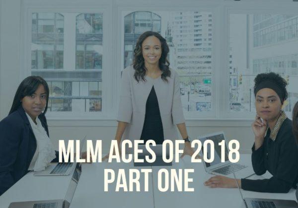 MLM Aces of 2018 - part one