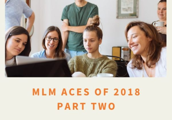 MLM Aces of 2018 - part two